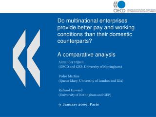 Do multinational enterprises provide better pay and working conditions than their domestic counterparts? A comparative a