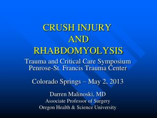 CRUSH INJURY  AND  RHABDOMYOLYSIS