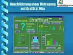 Durchf hrung einer Befragung mit GrafStat Win