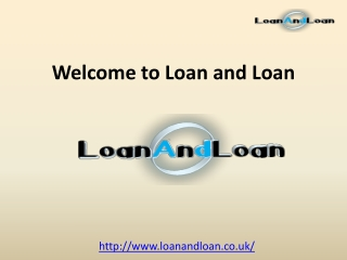 Loan and Loan Uk - Secured and Unsecured Loan