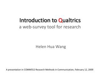 Introduction to Qualtrics a web-survey tool for research
