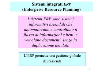 Sistemi integrati  ERP  ( Enterprise Resource Planning )