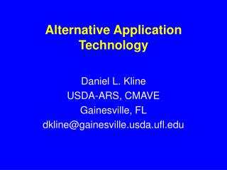 Alternative Application  Technology