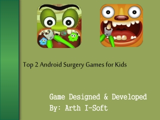 Top 2 Android Surgery Games for Kids