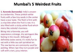 Mumbai's 5 Weirdest Fruits