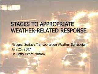 STAGES TO APPROPRIATE WEATHER-RELATED RESPONSE