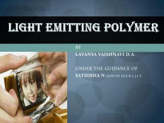 LIGHT EMITTING POLYMER