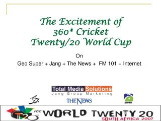 The Excitement of 360* Cricket Twenty/20 World Cup