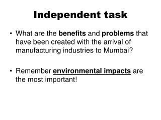 Independent task