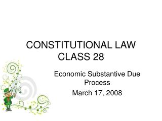 CONSTITUTIONAL LAW CLASS 28