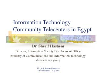 Information Technology Community Telecenters in Egypt