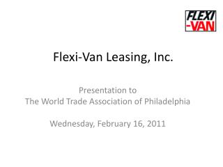 Flexi-Van Leasing, Inc.