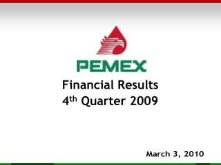 Financial Results 4 th  Quarter 2009