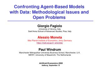 Confronting Agent-Based Models with Data: Methodological Issues and Open Problems