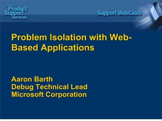 problem isolation with web- based applications aaron barth ...