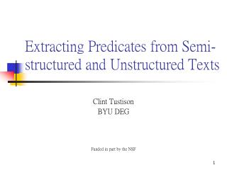 Extracting Predicates from Semi-structured and Unstructured Texts