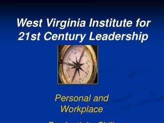 West Virginia Institute for 21st Century Leadership