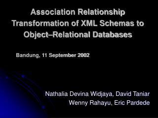 Association Relationship Transformation of XML Schemas to Object Relational Databases