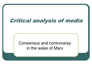 Critical analysis of media