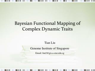 Bayesian Functional Mapping of Complex Dynamic Traits