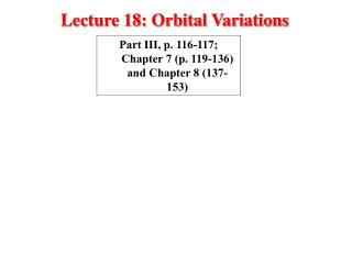 Lecture 18: Orbital Variations
