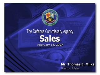 The Defense Commissary Agency