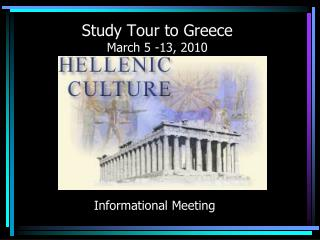 Study Tour to Greece March 5 -13, 2010
