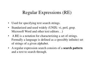 Regular Expressions (RE)