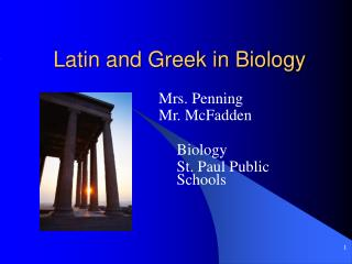 Latin and Greek in Biology