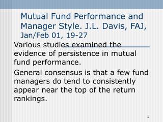 Mutual Fund Performance and Manager Style. J.L. Davis, FAJ, Jan/Feb 01, 19-27