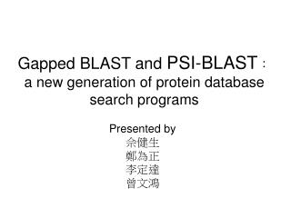 Gapped BLAST and  PSI-BLAST : a new generation of protein database search programs