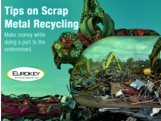 Tips on Recycling-Earn Money from Scrap Metals