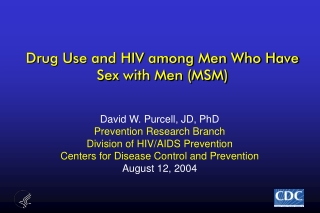 Drug Use and HIV among Men Who Have Sex with Men (MSM)
