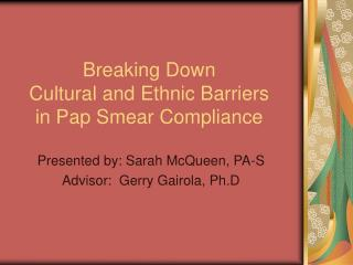 Breaking Down Cultural and Ethnic Barriers in Pap Smear Compliance