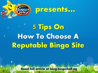 5 tips on how to choose a reputable bingo site
