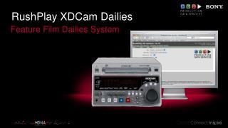 RushPlay XDCam Dailies