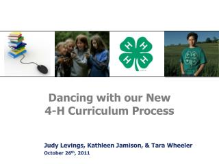Dancing with our New  4-H Curriculum Process