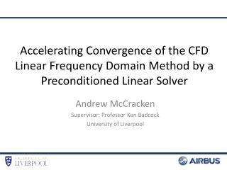 Accelerating Convergence of the CFD Linear Frequency Domain Method by a Preconditioned Linear Solver
