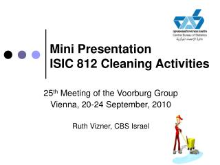 Mini Presentation ISIC 812 Cleaning Activities