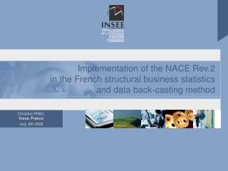 Implementation of the NACE Rev.2 in the French structural business statistics and data back-casting method