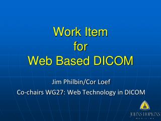 Work Item for Web Based DICOM