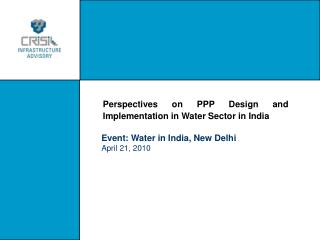 Perspectives on PPP Design and Implementation in Water Sector in India