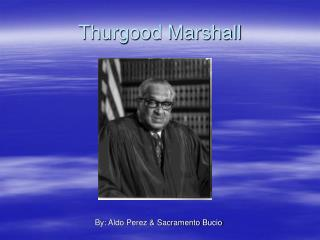 Thurgood Marshall