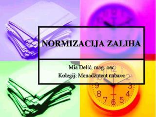 NORMIZACIJA ZALIHA