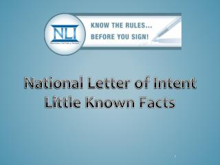 National Letter of Intent Little Known Facts