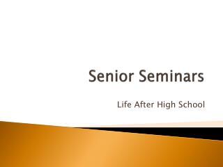 Senior Seminars