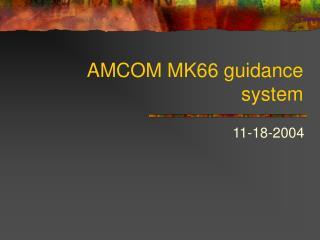 AMCOM MK66 guidance system