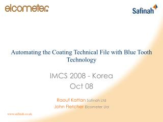 IMCS 2008 - Korea Oct 08 Raouf Kattan Safinah Ltd John Fletcher Elcometer Ltd
