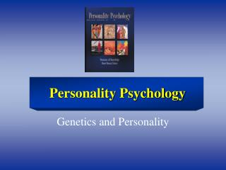 Genetics and Personality