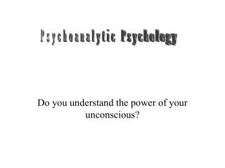 Do you understand the power of your unconscious?